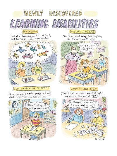 Newly Discovered Learning Disabilities - New Yorker Cartoon-Roz Chast-Premium Giclee Print