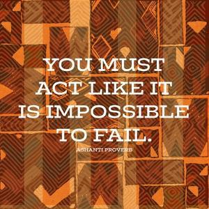 Impossible To Fail by Nicholas Biscardi