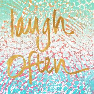 Laugh Often Neon by Nicholas Biscardi