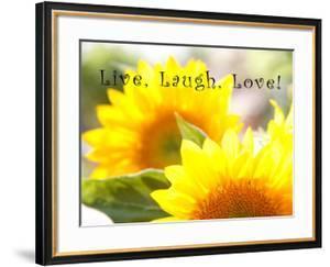 Live Laugh Love: Sunflower by Nicole Katano