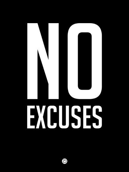 No Excuses 1-NaxArt-Premium Giclee Print