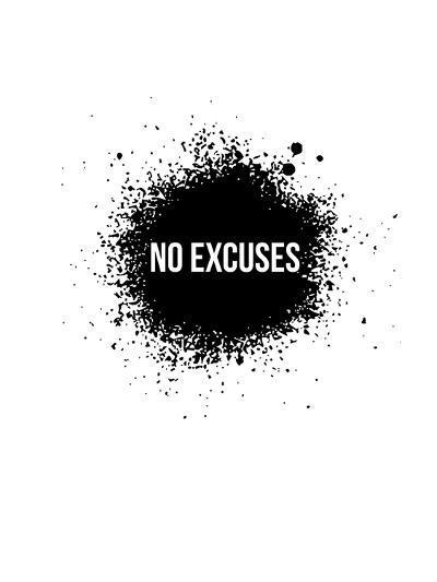 No Excuses White-NaxArt-Art Print