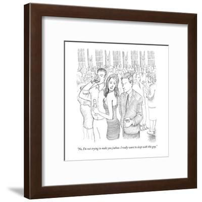"""""""No, I'm not trying to make you jealous. I really want to sleep with this ?"""" - New Yorker Cartoon-Paul Noth-Framed Premium Giclee Print"""