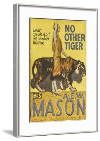 """No Other Tiger"" by a E W Mason"