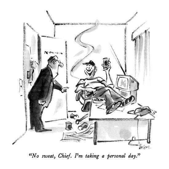 """No sweat, Chief.  I'm taking a personal day."" - New Yorker Cartoon-Lee Lorenz-Premium Giclee Print"