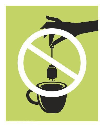 No Tea Bagging-JJ Brando-Art Print