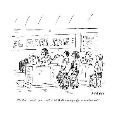 """""""No, this is correct?you're both in 28-B. We no longer offer individual se?"""" - New Yorker Cartoon--Premium Giclee Print"""