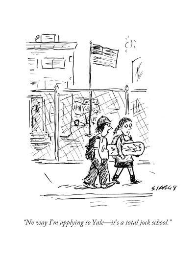 """No way I'm applying to Yale?it's a total jock school."" - Cartoon-David Sipress-Premium Giclee Print"