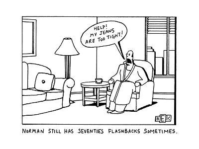 NORMAN STILL HAS SEVENTIES FLASHBACKS SOMETIMES. - New Yorker Cartoon-Bruce Eric Kaplan-Premium Giclee Print