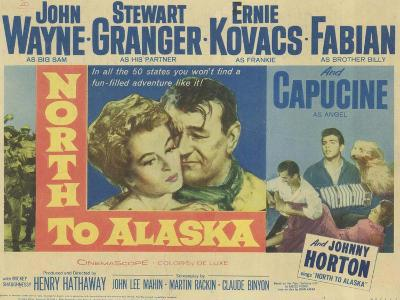 North to Alaska, 1960--Art Print