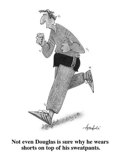 Not even Douglas is sure why he wears shorts on top of his sweatpants. - Cartoon-William Haefeli-Premium Giclee Print