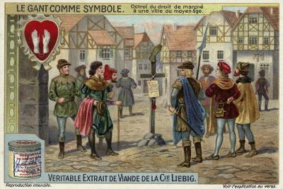 Notice of the Right of a Town to Levy Octroi Tax in the Middle Ages--Giclee Print