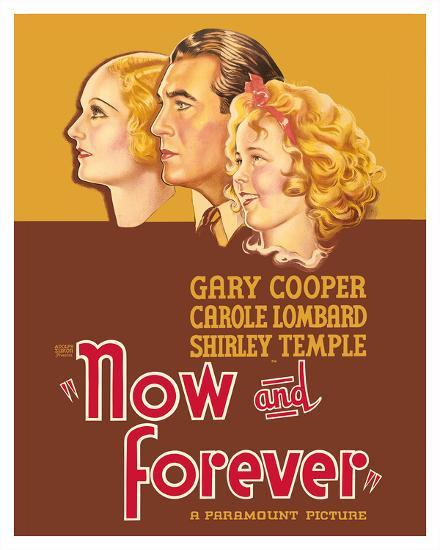 Now and Forever - Starring Carole Lombard, Gary Cooper, Shirley Temple Giclee Print by Pacifica ...