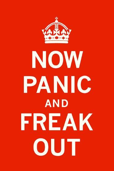 Now Panic and Freak Out-The Vintage Collection-Art Print