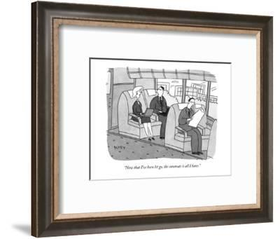 """""""Now that I've been let go, the commute is all I have."""" - New Yorker Cartoon-Peter C. Vey-Framed Premium Giclee Print"""