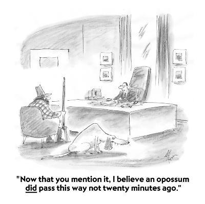"""""""Now that you mention it, I believe an opossum did pass this way not twent?"""" - Cartoon-Frank Cotham-Premium Giclee Print"""