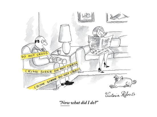 """""""Now what did I do?"""" - New Yorker Cartoon-Victoria Roberts-Premium Giclee Print"""