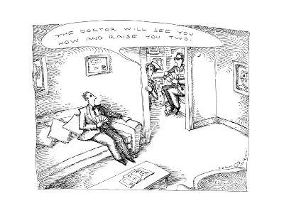"""Nurse to patient """"The doctor wil see you now and raise you two. - New Yorker Cartoon-John O'brien-Premium Giclee Print"""