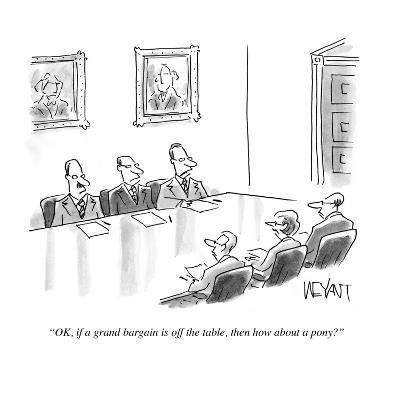 """""""O.K., if a grand bargain is off the table, then how about a pony?"""" - Cartoon-Christopher Weyant-Premium Giclee Print"""