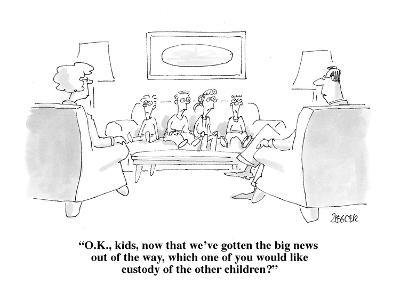"""""""O.K., kids, now that we've gotten the big news out of the way, which one ?"""" - Cartoon-Jack Ziegler-Premium Giclee Print"""