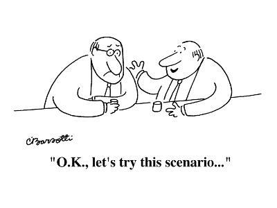 """O.K., let's try this scenario . . . "" - Cartoon-Charles Barsotti-Premium Giclee Print"