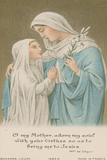 O My Mother, Adorn My Soul with Your Virtues So as to Bring Me to Jesus--Giclee Print