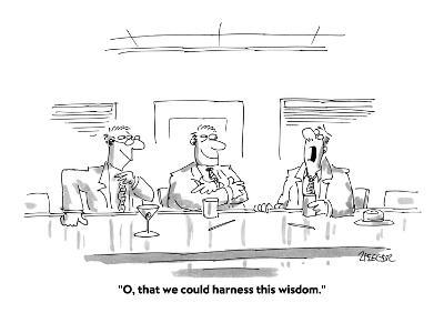 """""""O, that we could harness this wisdom."""" - Cartoon-Jack Ziegler-Premium Giclee Print"""