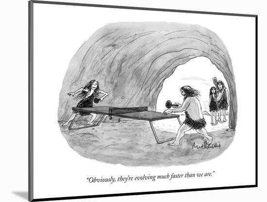 """""""Obviously, they're evolving much faster than we are."""" - New Yorker Cartoon-Mort Gerberg-Mounted Premium Giclee Print"""