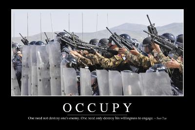 Occupy: Inspirational Quote and Motivational Poster--Photographic Print