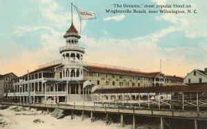 Oceanic Hotel, Wrightsville Beach, North Carolina