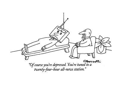"""Of course you're depressed. You're tuned to a twenty-four-hour all-news s?"" - New Yorker Cartoon-Charles Barsotti-Premium Giclee Print"