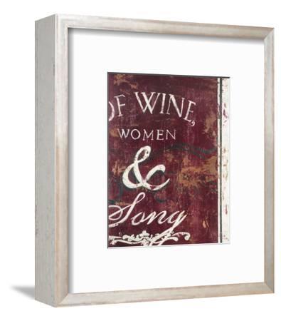 Of Wine Women & Song-Rodney White-Framed Giclee Print