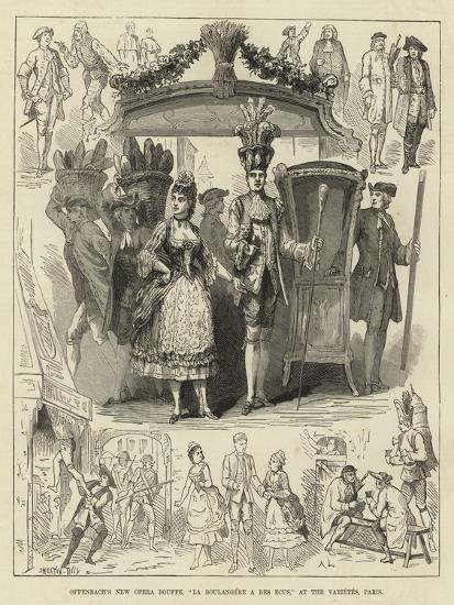 Offenbach's New Opera Bouffe, La Boulangere a Des Ecus, at the Varietes, Paris--Giclee Print
