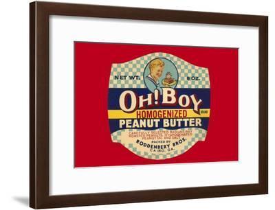 Oh! Boy Homogenized Peanut Butter--Framed Art Print