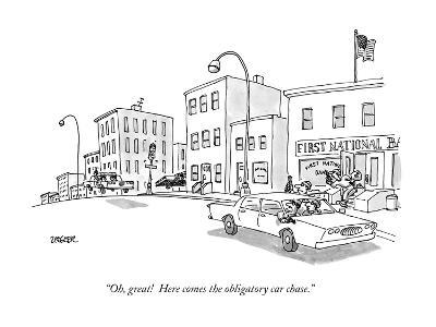 """Oh, great! Here comes the obligatory car chase."" - New Yorker Cartoon-Jack Ziegler-Premium Giclee Print"