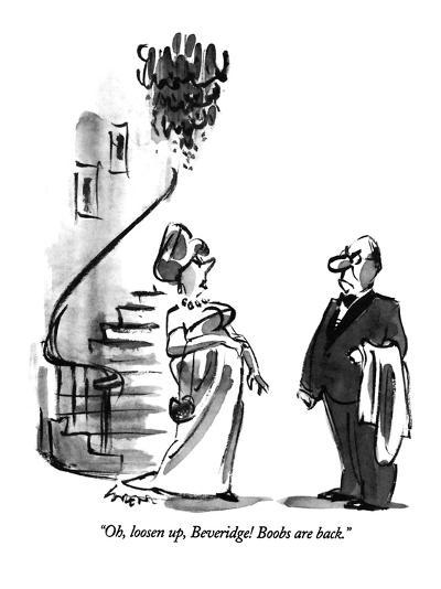 """Oh, loosen up, Beveridge!  Boobs are back."" - New Yorker Cartoon-Lee Lorenz-Premium Giclee Print"