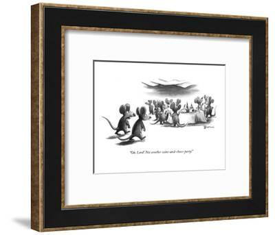 """""""Oh, Lord! Not another wine-and-cheese party!"""" - New Yorker Cartoon-Eldon Dedini-Framed Premium Giclee Print"""
