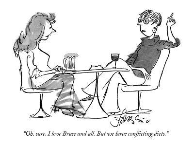 """""""Oh, sure, I love Bruce and all. But we have conflicting diets."""" - New Yorker Cartoon-Edward Frascino-Premium Giclee Print"""