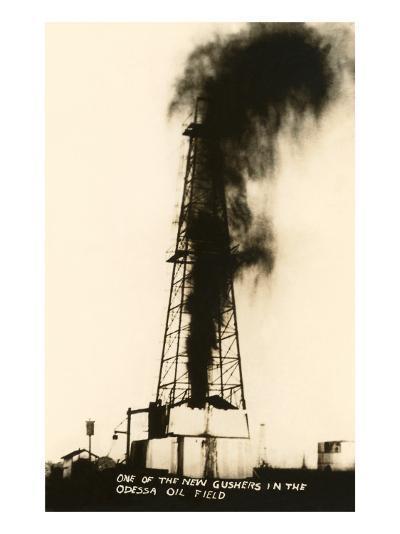 Oil Well Gusher, Odessa, Texas--Art Print