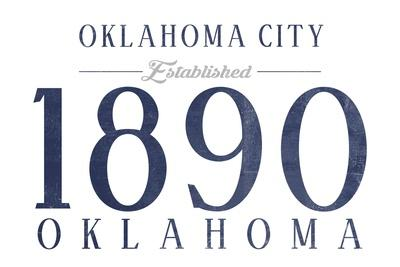 https://imgc.artprintimages.com/img/print/oklahoma-city-oklahoma-established-date-blue_u-l-q1grg7p0.jpg?p=0