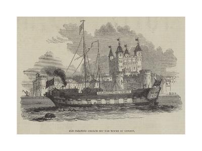 Old Floating Church Off the Tower of London--Giclee Print