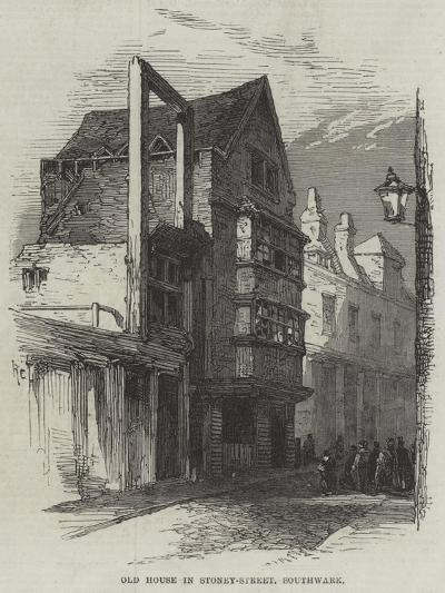 Old House in Stoney-Street, Southwark--Giclee Print