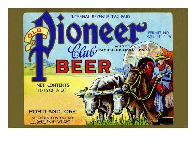 Old Pioneer Club Beer--Art Print