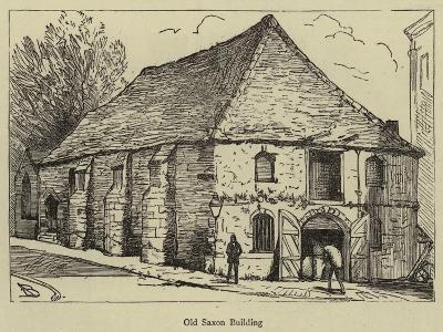 Old Saxon Building--Giclee Print