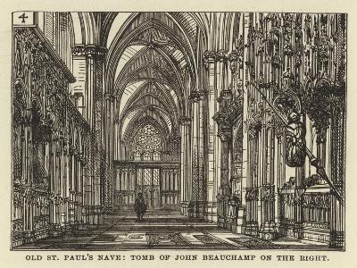 Old St Paul's Nave, Tomb of John Beauchamp on the Right--Giclee Print