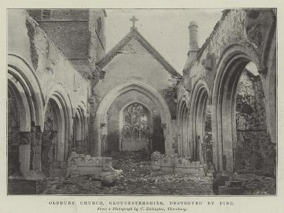 Oldbury Church, Gloucestershire, Destroyed by Fire--Giclee Print
