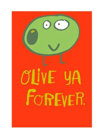 Olive Ya Forever