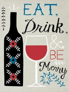 Eat Drink and Be Merry by Oliver Towne
