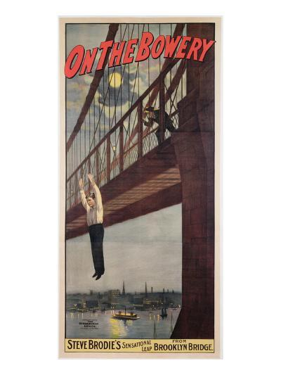On the Bowery, Steve Brodie's Sensational Leap from Brooklyn Bridge 1886-American-Giclee Print