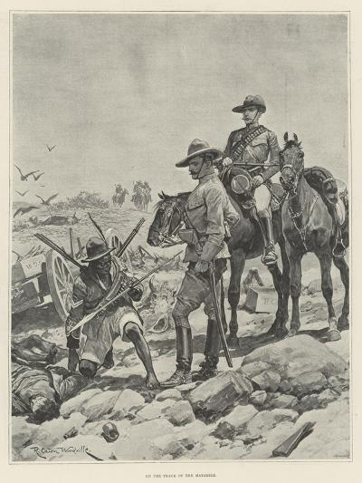 On the Track of the Matabele-Richard Caton Woodville II-Giclee Print